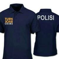 kaos Polo Shirt Turn BACK crime-Kaos Kerah - kaos Polos-kaos polisi