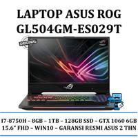 ASUS ROG GL504GM-ES029T i7-8750 8GB 1TB+128GB SSD GTX1060 6GB WIN10