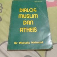 dialog muslim dan atheis
