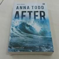 Novel After (Setelah Dirimu) - Anna Todd