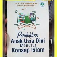 Buku Original Pendidikan Anak Usia Dini Menurut Konsep Islam-M. Ihsan