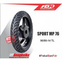 Ban Luar Racing Motor Matic Tubless Depan Ban FDR Sport MP76 90x80-14