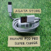 Kabel Charger Huawei P30 P20 Pro / Mate 20 Pro Super Charging Original