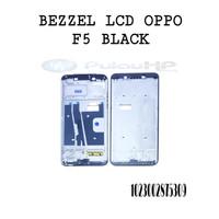 BEZZEL/HOUSING LCD OPPO F5 BLACK