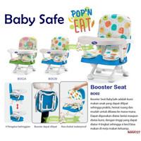MAK127 BABY SAFE BOOSTER SEAT BO02 POP N EAT KURSI MAKAN ANAK