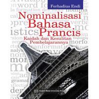 Nominalisasi Bahasa Perancis Kaidah Dan Kesulitan Pembelajarannya