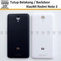 Tutup Belakang Casing Backdoor Back Door XiaoMi Redmi Note 2 Original