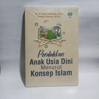 Buku Pendidikan Anak Usia Dini menurut konsep islam (Ihsan) Original