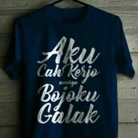 Kaos Aku Cah Kerjo Bojoku Galak T-shirt Baju Custome