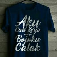 Kaos Aku Cah Kerjo Bojoku Galak T-shirt Baju Big Size Custome