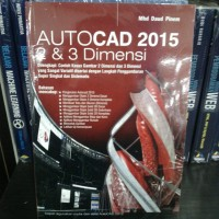BUKU AUTOCAD 2015 2&3 DIMENSI - MHD DAUD PINEM