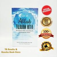 Buku Allah Tujuan Kita - Prof Dr KH Nasaruddin Umar MA