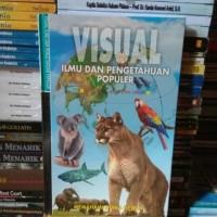 VISUAL ILMU DAN PENGETAHUAN POPULER MEMAHAMI DUNIA HEWAN HARD COVER