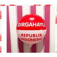Balon / hiasan / foil 17 agustus / 17an / dirgahayu HUT RI bulat besar