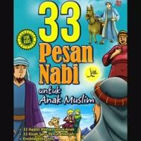 Buku 33 Pesan Nabi Untuk Anak Muslim/Cerita Anak Muslim