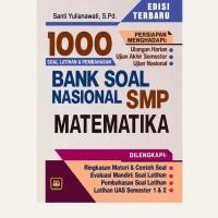 BANK SOAL NASIONAL MATEMATIKA SMP – 1000 SOAL DAN PEMBAHASAN