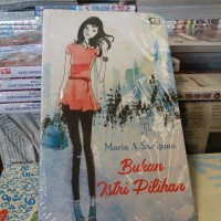 Novel Maria A. Sardjono Bukan Istri Pilihan