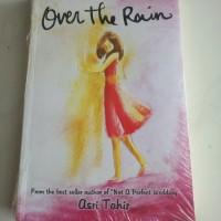 Over The Rain - Asri Tahir
