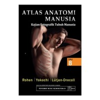 [ORIGINAL] Atlas Anatomi Manusia Edisi 8 - Rohen & Yokochi