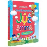 Ensiklopedia Juz 'Amma untuk Anak (Hard Cover) / Aminah Mustari