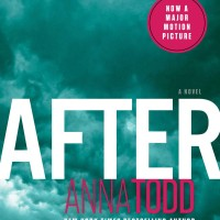 After (The After Series Book 1) (by Anna Todd)
