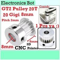 [EBS] GT2 Pulley Timing CNC 20 Teeth Gigi 20T 8mm Lebar 6mm Puley