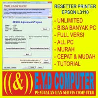 RESSETER EPSON L3110 UNLIMITED BANYAK PC RESETTER ALL PC RESET RESETER