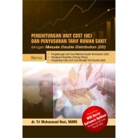 Buku Penghitungan Unit Cost Dan Penyusunan Tarif Rumah Sakit - plus CD