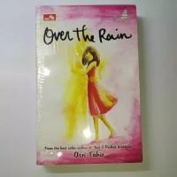 Over The Rain Novel by Asri Tahir