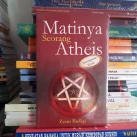 BUKU ORIGINAL MATINYA SEORANG ATHEIS SEKUMPULAN KISAH