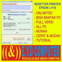 RESSETER EPSON L1110 UNLIMITED BANYAK PC RESETTER ALL PC RESET RESETER