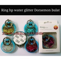 Ring Hp Bulat Water Glitter Doraemon Karakter / Holder Hp / Stand HP