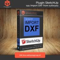 s4u Import DXF Plugin SketchUp Original License dan Support