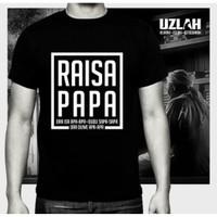 Baju Kaos Tshirt Raisa Papa keren 0808