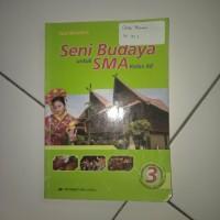 Buku Erlangga Seni Budaya SMA Kelas 12 KTSP 2006 (Yayat Nursantara)