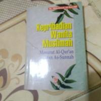 Kepribadian Wanita Muslimah menurut AL Qur an dan As sunnah