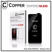 Realme 5 pro - COPPER Tempered Glass PRIVACY/ANTI SPY(Full Glue)