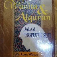 Buku Wanita dan Al Qur an dalam perspektif Sufi