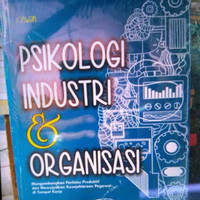 Psikologi industri dan organisasi.. Buku orisinal
