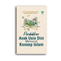 Buku Pendidikan Anak Usia Dini menurut konsep islam Ihsan D Amzah