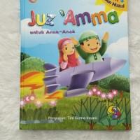 Juz Amma untuk Anak Plus Asbabun Nuzul - Edukasi Anak