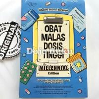 Obat Malas Dosis Tinggi For Millenials Edition -Khalifa Bisma Sanjaya