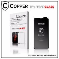 Iphone 11 - COPPER Tempered Glass Full Glue ANTI GLARE - MATTE