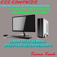 KOMPUTER / PC RAKITAN CUSTOM SPEC #2 (Penawaran Khusus)
