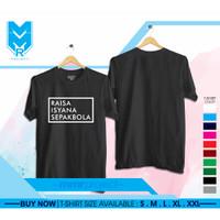 Kaos / Baju / Tshirt Kata Unik Raisa Isyana Sepakbola Terlaris