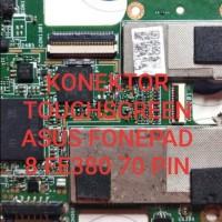 Konektor Touchscreen Asus Fonepad 8 fe380cg di Mesin 70 pin on board