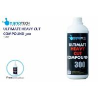 ULTIMATE HEAVY CUT COMPOUND 300 Protection Not Menzerna NanoTech