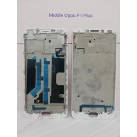 FRAME LCD / TULANG TENGAH / MIDDLE OPPO F1 PLUS