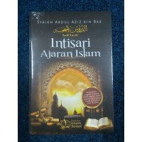 INTISARI AJARAN ISLAM - Abdul Aziz Bin Baz