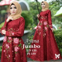 Gamis / Baju / Maxi / Dress Wanita Muslim Ayana Jumbo Good Quality